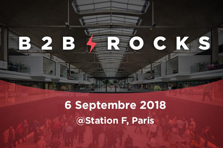 [Événement] Retour sur l'édition 2018 B2B ROCKS