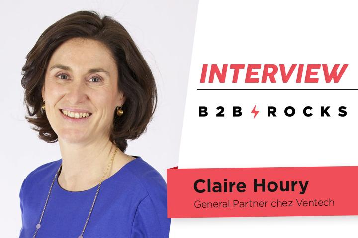 [ITW B2B ROCKS] Claire Houry, General Partner chez Ventech