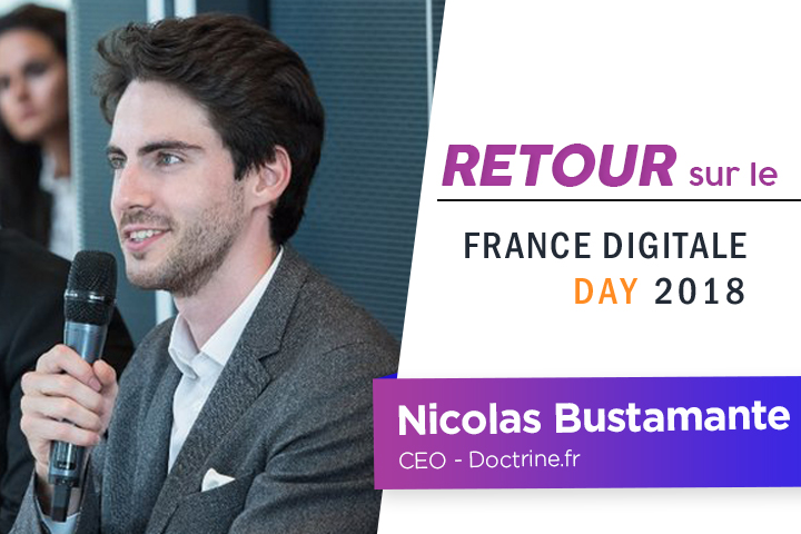 [France Digitale Day] Nicolas Bustamante explique sa vision du futur des métiers du droit grâce à l'I.A.
