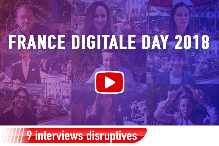 France Digitale Day 2018 : les interviews disruptives de CEO de startups en vidéo