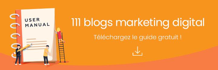 Télécharger gratuitement notre sélection de blogs sur le marketing digital