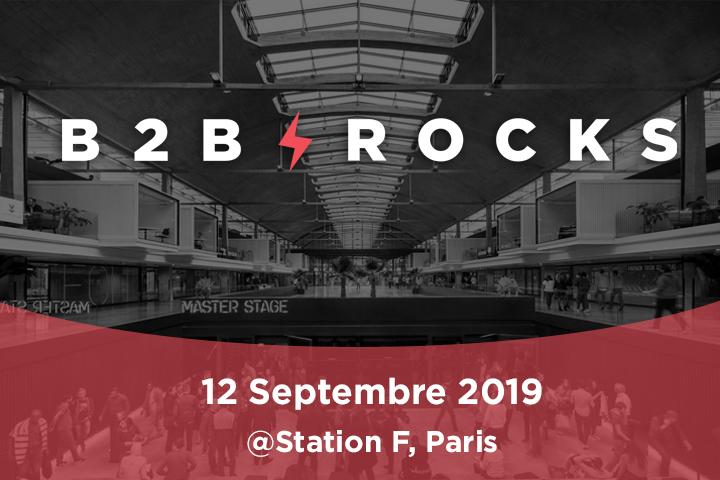 [Événement] B2B ROCKS Paris 2019