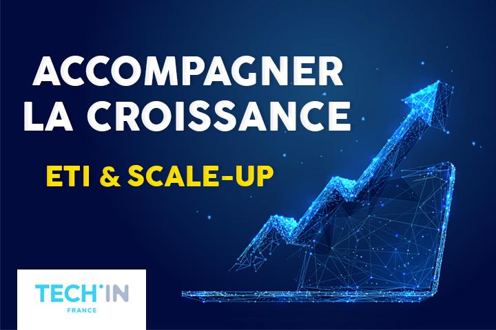 ETI et Scale-up : comment mieux accompagner la croissance