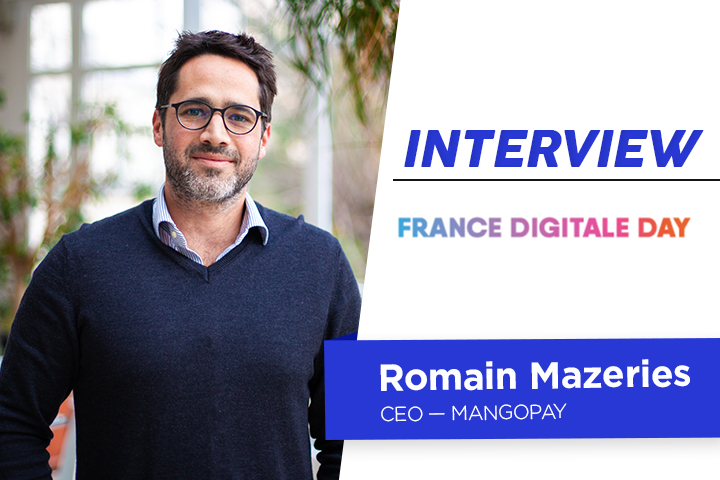 France Digitale Day 2020 : interview de Romain Mazeries, CEO de MANGOPAY