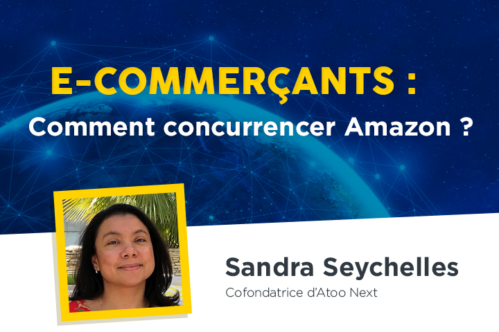 E-commerçants français et européens : comment faire le poids face à  Amazon ?