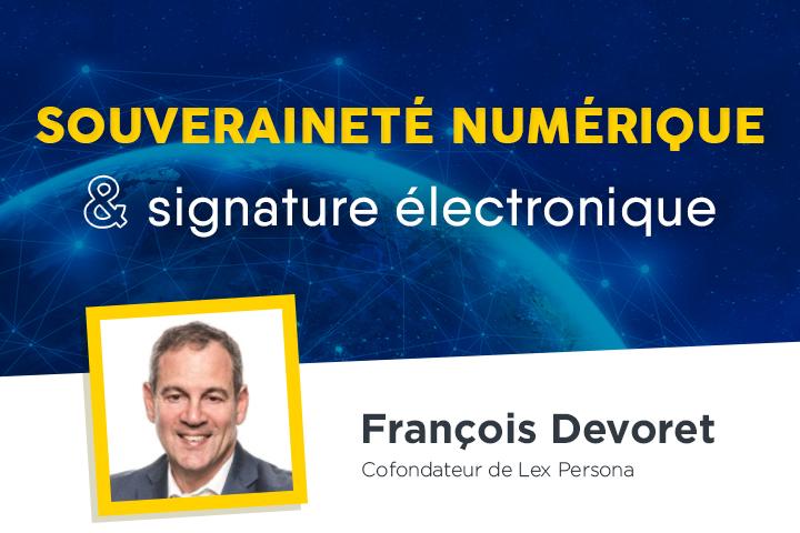 La signature électronique, un premier pas vers la souveraineté numérique française
