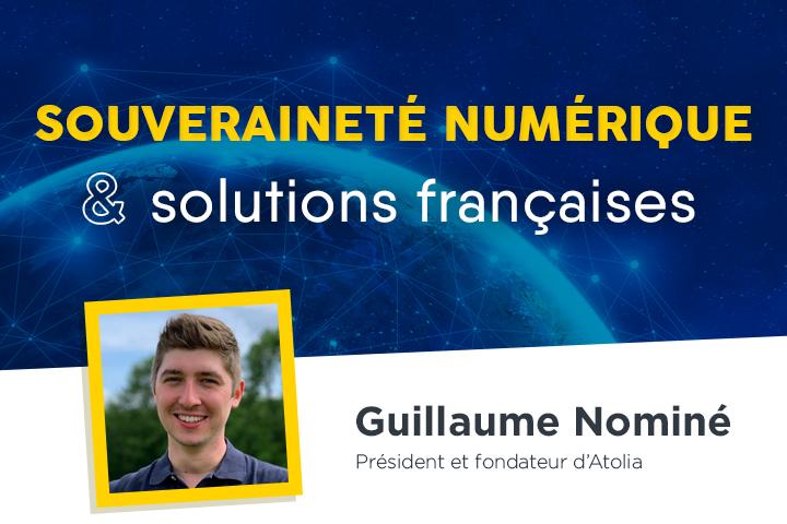 Pour favoriser les solutions numériques françaises... changeons les mentalités !