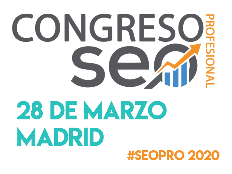 [Evento] Congreso SEO profesional marzo 2020 en Madrid