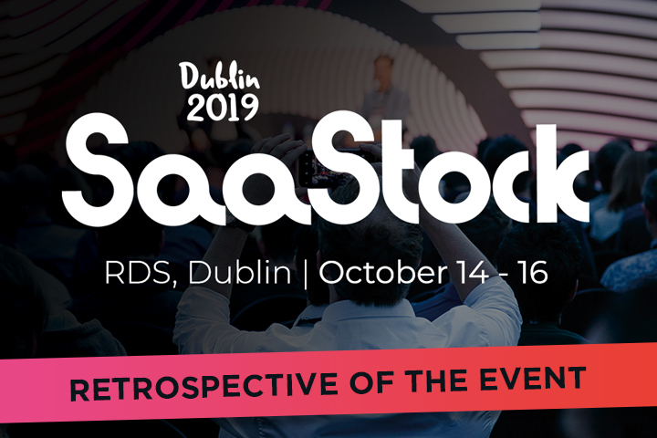 SaaStock 2019 Dublin: learn from SaaS experts to make your business skyrocket