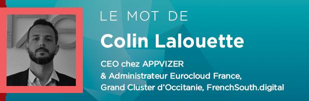 Colin Lalouette - CEO chez APPVIZER & Administrateur Eurocloud France, Grand Cluster d'Occitanie, FrenchSouth.digital