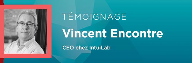 Vincent Encontre, CEO chez IntuiLab