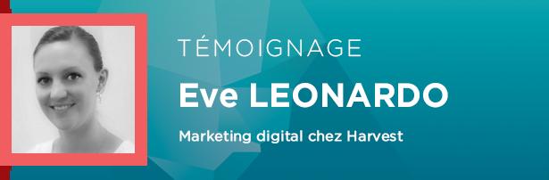 Eve LEONARDO, Marketing digital chez Harvest