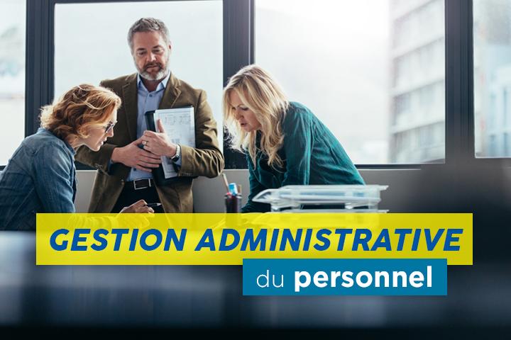 Comment maîtriser la gestion administrative du personnel ?