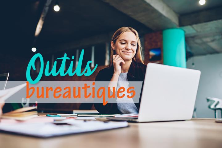 Quels outils bureautiques pour votre entreprise ?