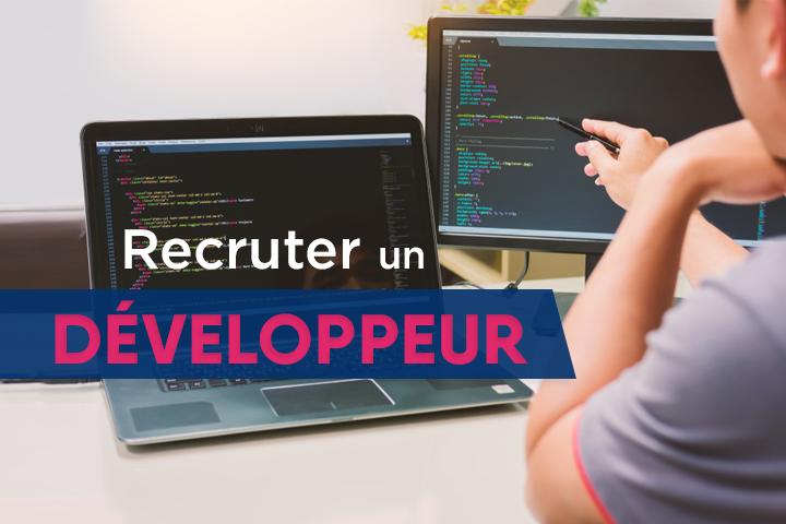 Comment recruter un bon développeur ?