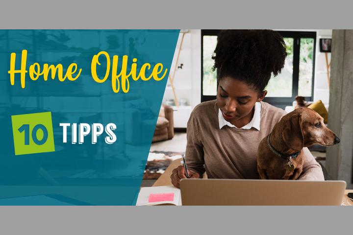 10 Tipps für das Home Office