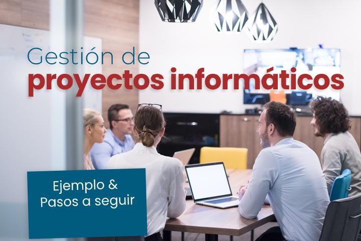 gestion-de-proyectos-informaticos-ejemplo