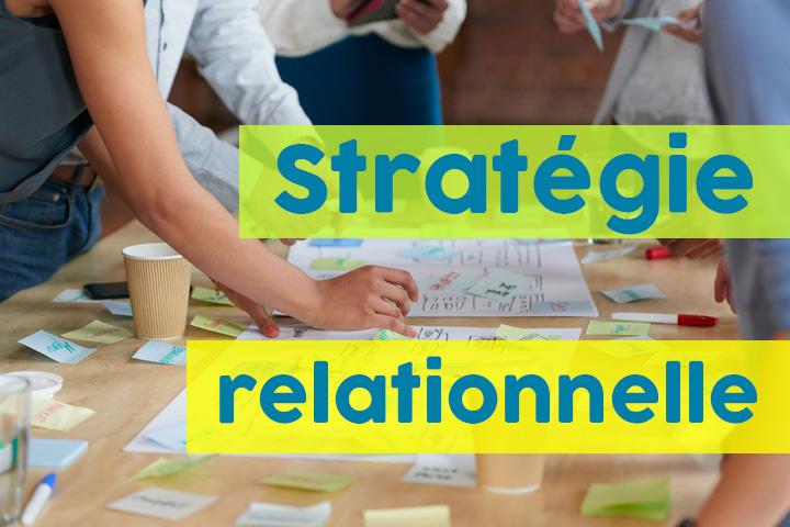 La stratégie relationnelle : un pari gagnant pour l'entreprise et le client