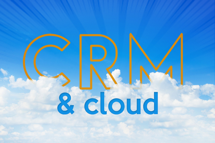 Le CRM cloud, pour une relation client à portée de main