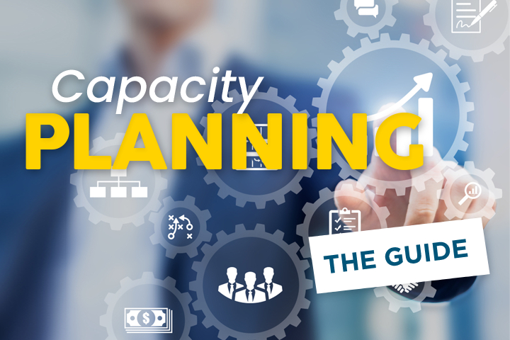 Capacity Planning: the Ultimate Guide