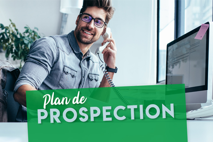 7 étapes pour construire un plan de prospection performant (+ exemple PDF)