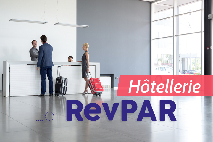 Maîtrisez le RevPAR pour améliorer les performances de votre hôtel !