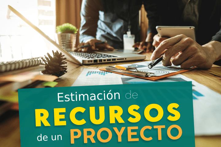estimacion-de-recursos-de-un-proyecto