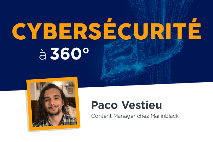 Pourquoi choisir une solution de cybersécurité à 360° en 2021 ?