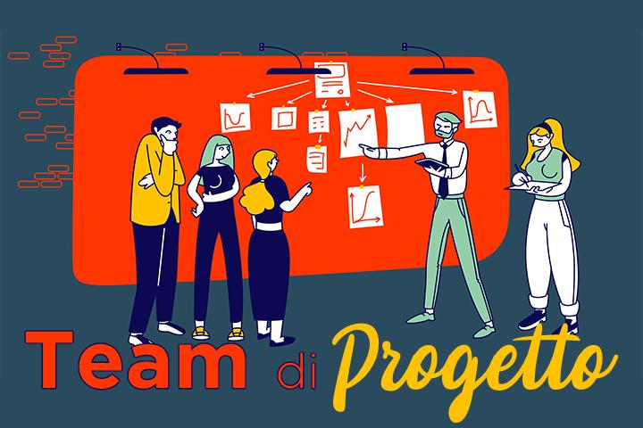 Team di progetto: tutti per uno, uno per tutti