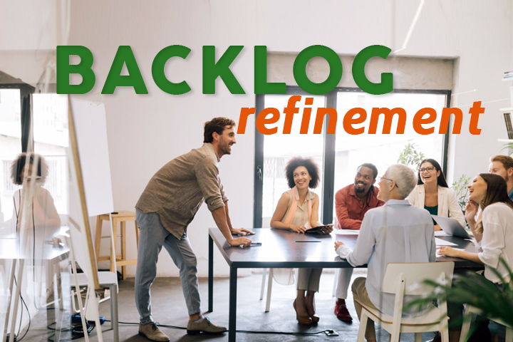Backlog refinement : la réunion Scrum pour un sprint plus efficace