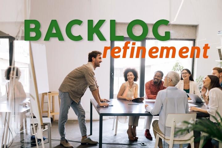 Backlog refinement : la réunion Scrum pour un sprint plus efficace