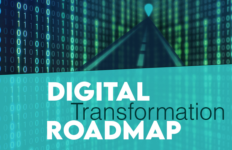 How to Create A Digital Transformation Roadmap?