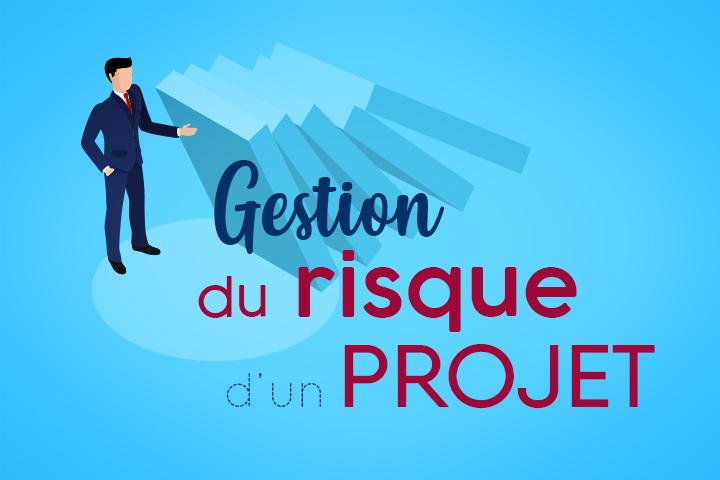 Comment réussir la gestion du risque pour votre projet en 4 étapes [+ matrice à télécharger]