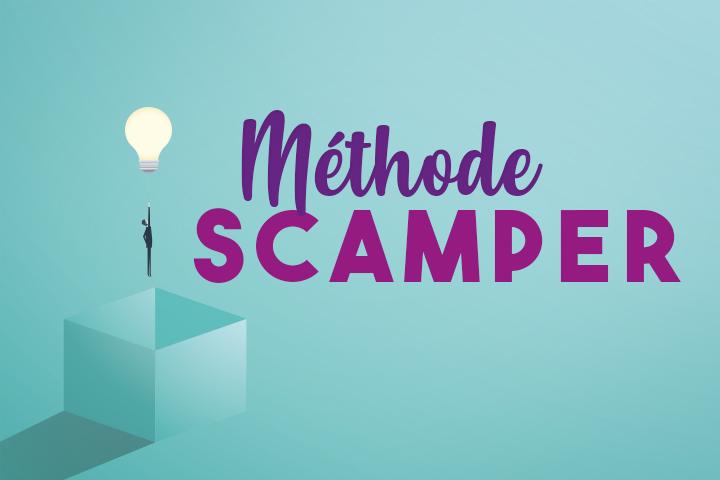 Méthode SCAMPER : une technique pour générer des idées créatives