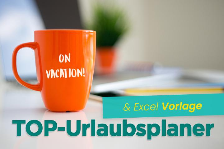 Vergleich der Top Urlaubsplaner für Ihre Mitarbeiter + Excel Vorlage für 2021
