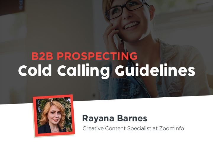 B2B Prospecting: Cold Calling Guidelines for Practical and Actionable Prospecting