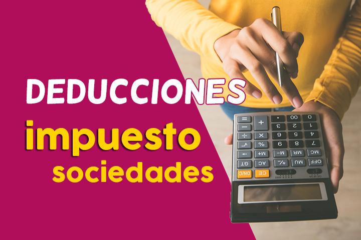 deducciones-impuesto-sociedades