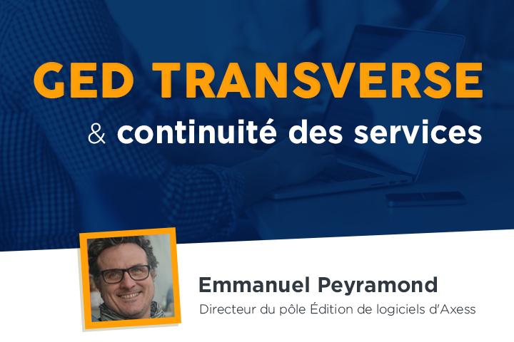 Comment une GED transverse permet d'assurer la continuité de vos services ?