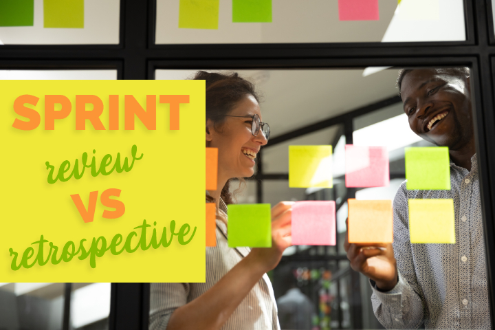 Sprint Review VS Retrospective: Understanding Their Differencies and Particularities