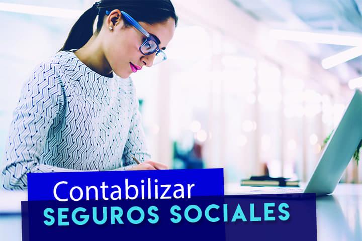 contabilizar-seguros-sociales:-empresas-y-autonomos