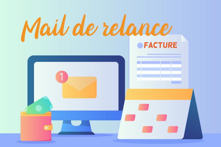 Comment faire un mail de relance de facture, alternative à la lettre ? [Modèle gratuit]