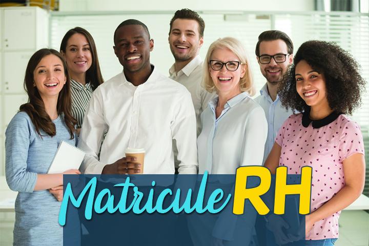 À quoi correspond le matricule RH ? Savoir l'identifier et où le trouver