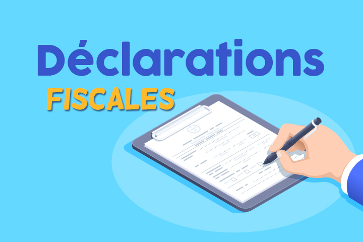 Guide des déclarations fiscales et obligations comptables en entreprise