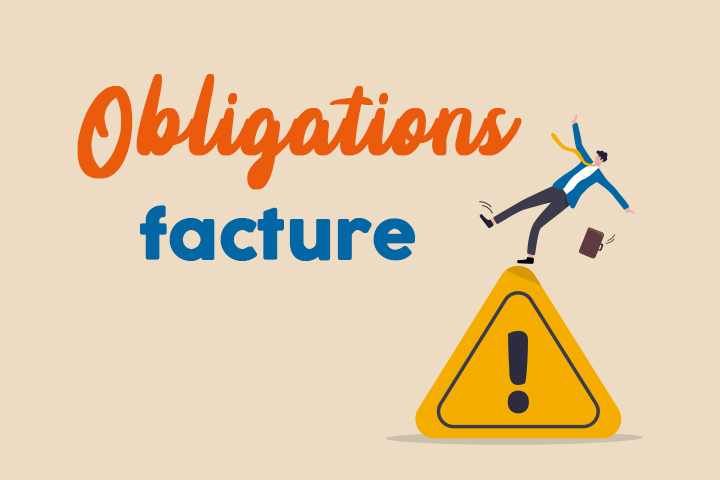 Obligations et règles à suivre pour des factures conformes