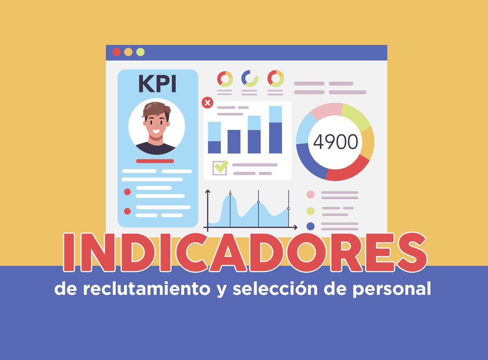 cuales-son-los-indicadores-de-reclutamiento-y-seleccion-de-personal