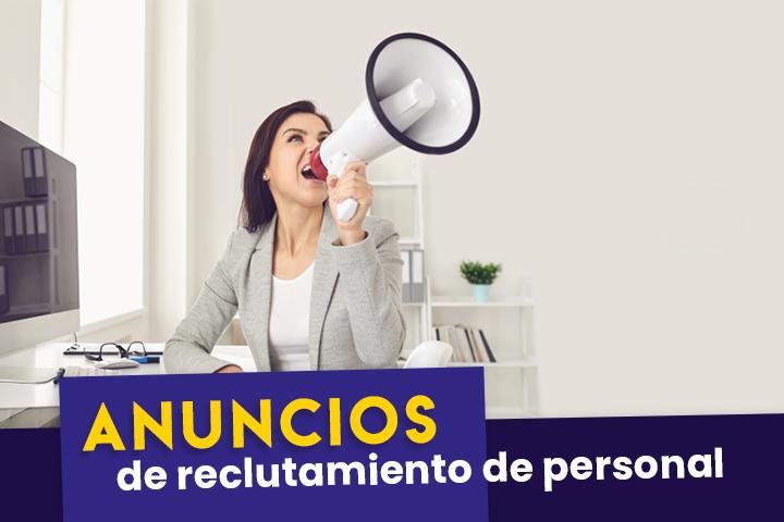 como-se-hace-un-anuncio-para-el-reclutamiento-de-personal