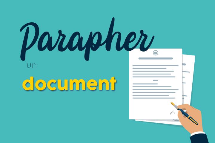 Parapher un document : toujours utile avec la signature électronique ?
