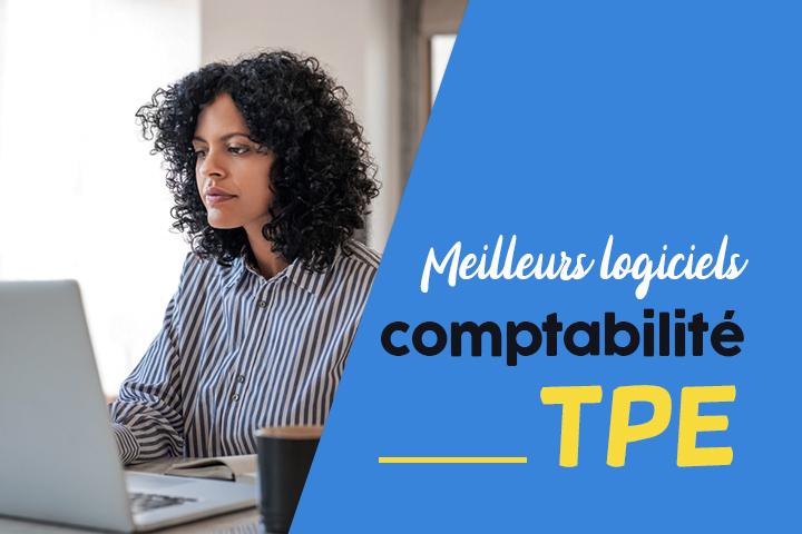 Les 6 meilleurs logiciels de comptabilité pour TPE en 2021 [comparatif]