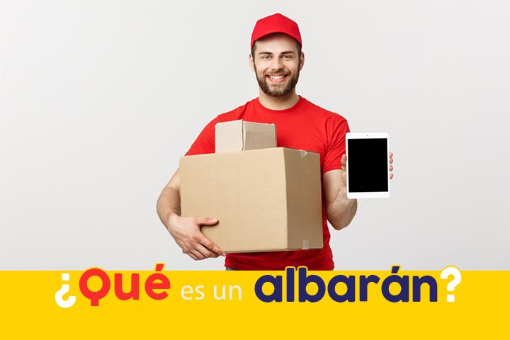 Asegura la entrega de tus mercancías gracias al albarán