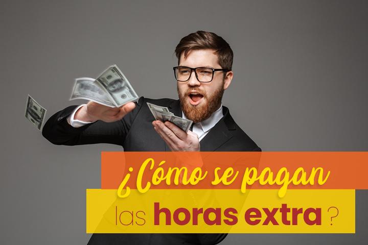 como-se-pagan-las-horas-extraordinarias-en-espana